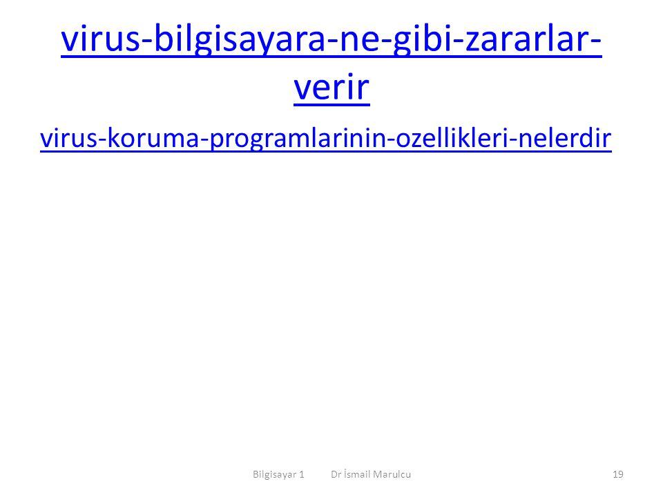 virus-bilgisayara-ne-gibi-zararlar- verir virus-koruma-programlarinin-ozellikleri-nelerdir Bilgisayar 1 Dr İsmail Marulcu19