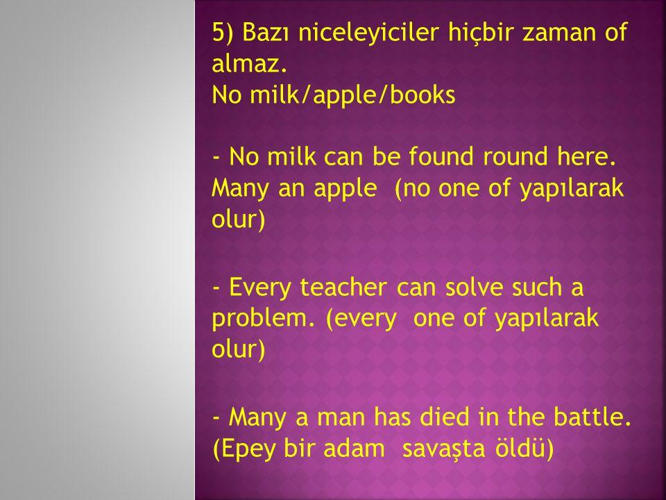 6) Niceleyicilerin başlarındaki a onları tekil yapamaz.
