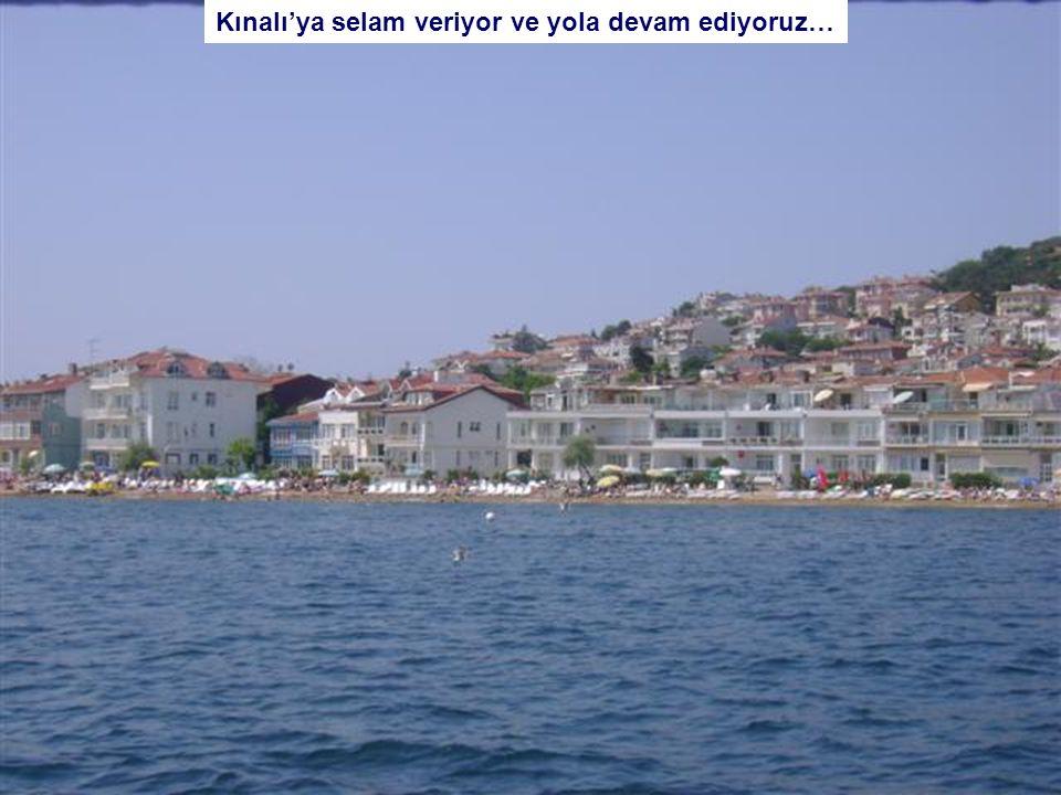 İşte uzaktan Prenses Adaları'ndan ilki Kınalı Ada gözüktü bile..