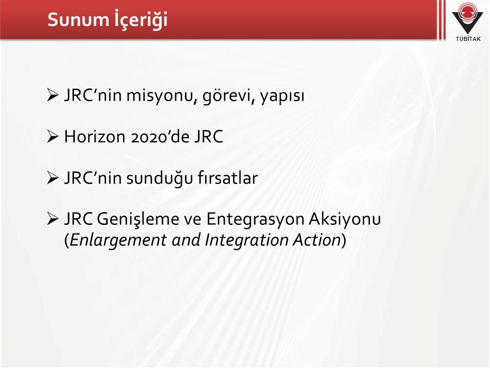 TÜBİTAK AB Ortak Araştırma Merkezi (JRC)'nin Misyonu 3 Avrupa Birliği politikalarının oluşmasına, gelişmesine, uygulanmasına ve izlenmesine bilimsel araştırmacılar aracılığıyla destek sağlamak AB'nin bilim ve teknoloji referans merkezi TÜBİTAK bünyesinde JRC ile ilgili yürütülen faaliyetlerin amacı; Türk araştırmacılar ve JRC arasında etkileşimin artmasına katkıda bulunmak