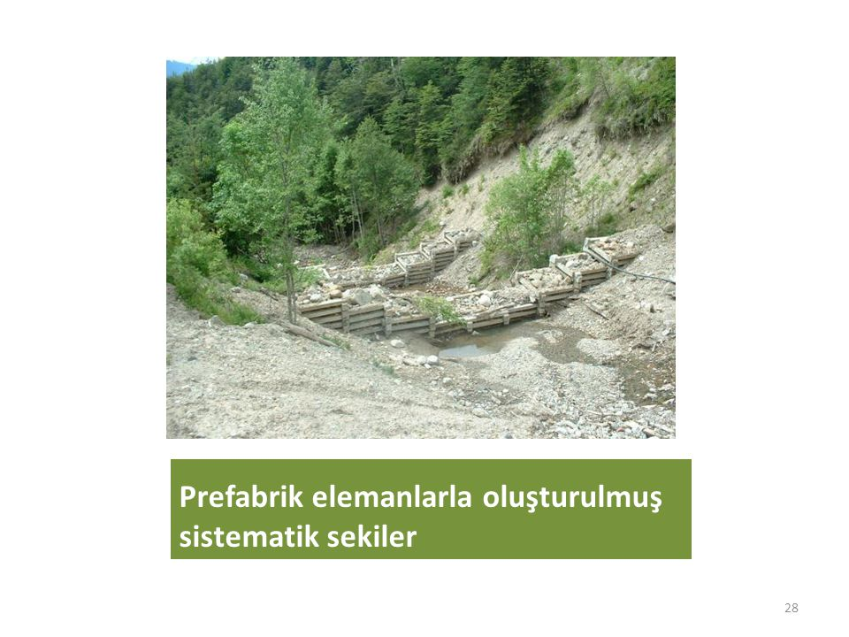 Prefabrik elemanlarla oluşturulmuş sistematik sekiler 28