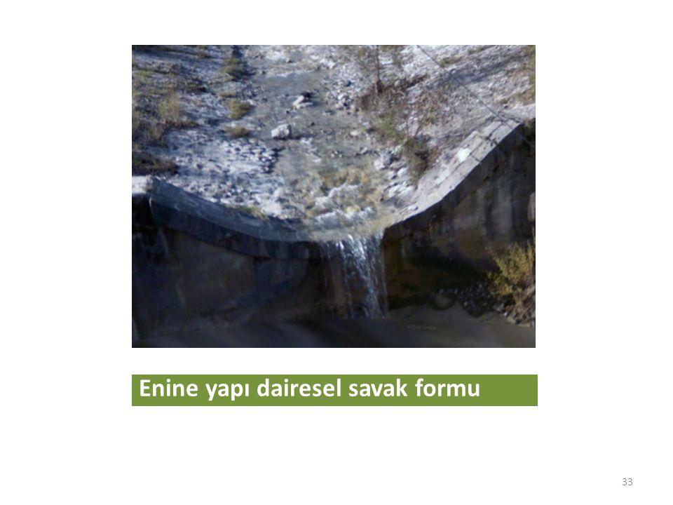Enine yapı dairesel savak formu 33