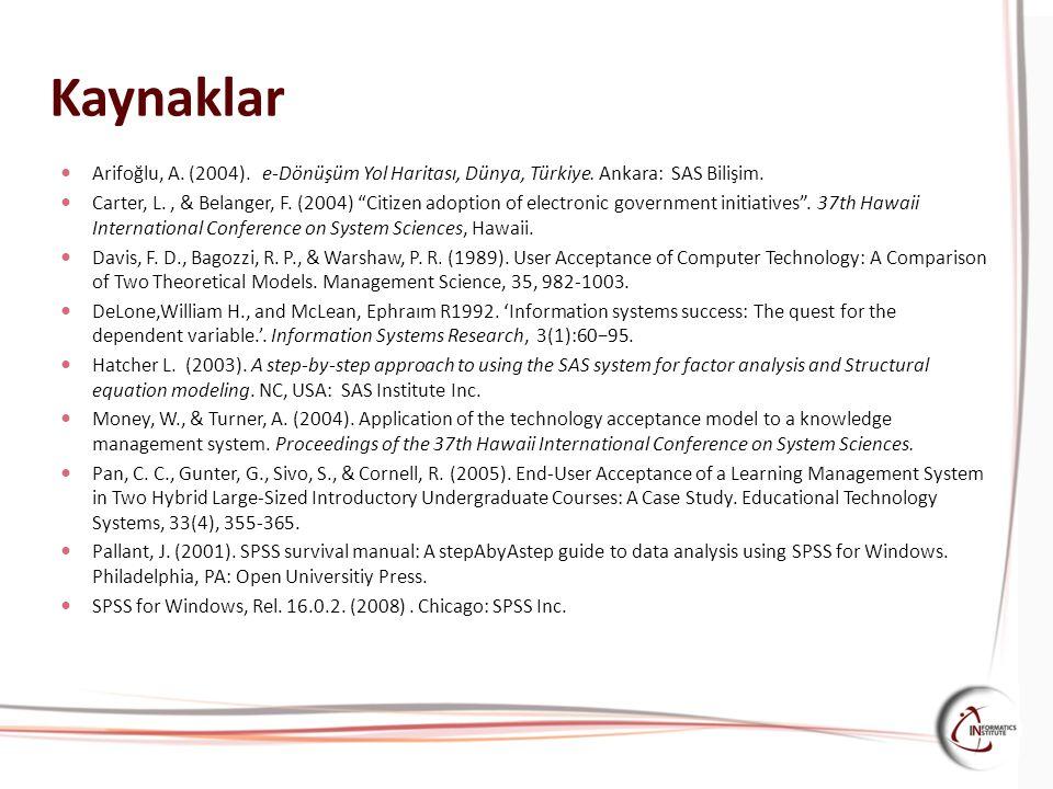 """Kaynaklar Arifoğlu, A. (2004). e-Dönüşüm Yol Haritası, Dünya, Türkiye. Ankara: SAS Bilişim. Carter, L., & Belanger, F. (2004) """"Citizen adoption of ele"""
