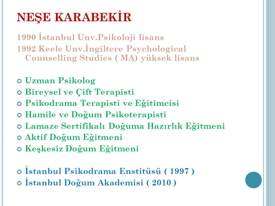 ÜYELIKLER BPA ( British Psychodrama Association) ASGPP ( American Society of Group Psychotherapies and Psychodrama) EAP ( European Psychotherapy Association) FEPTO ( Federation of European Psychodrama Training Institutes) TPD ( Türk Psikologlar Derneği) ISPPPM ( International society of prenatal and perinatal psychology and medicine) APPPAH ( Association for prenatal and perinatal psychology and health)