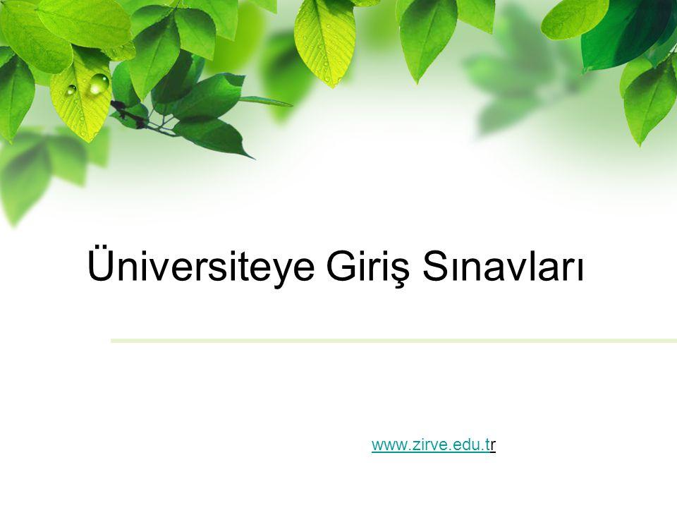 Üniversiteye Giriş Sınavları www.zirve.edu.twww.zirve.edu.tr