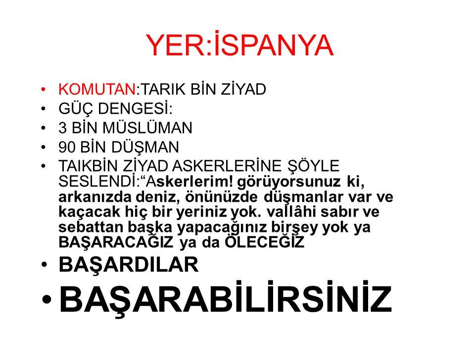 """YER:İSPANYA KOMUTAN:TARIK BİN ZİYAD GÜÇ DENGESİ: 3 BİN MÜSLÜMAN 90 BİN DÜŞMAN TAIKBİN ZİYAD ASKERLERİNE ŞÖYLE SESLENDİ:""""Askerlerim! görüyorsunuz ki, a"""