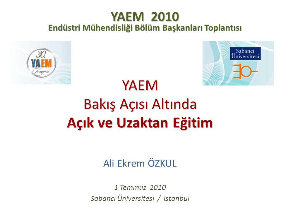 Kapsam  Teknoloji / Eğitim Entegrasyonu: e-Dönüşüm  Türkiye'de Açık ve Uzaktan Eğitim Uygulamaları  Yükseköğretimde e-Dönüşüm ve YAEM