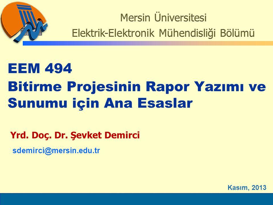 ELEC6021 Bitirme Projesinin Rapor Yazımı ve Sunumu için Ana Esaslar Yrd.