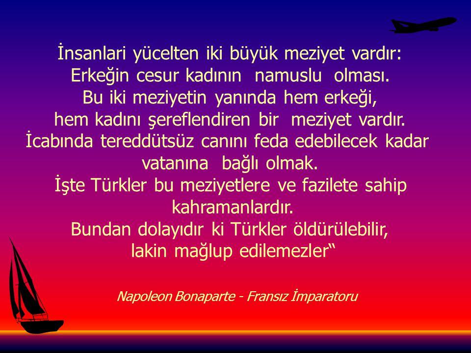 Silahlı milletin en canlı örneği Türklerdir.