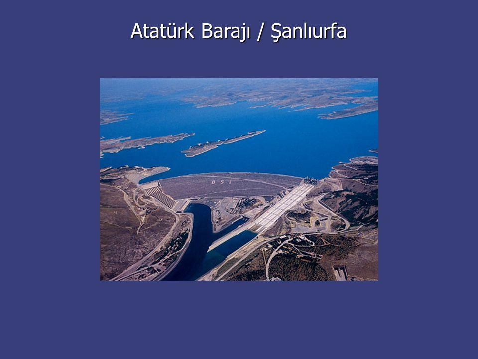 Atatürk Barajı / Şanlıurfa