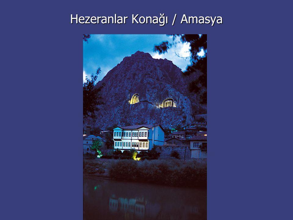 Hezeranlar Konağı / Amasya
