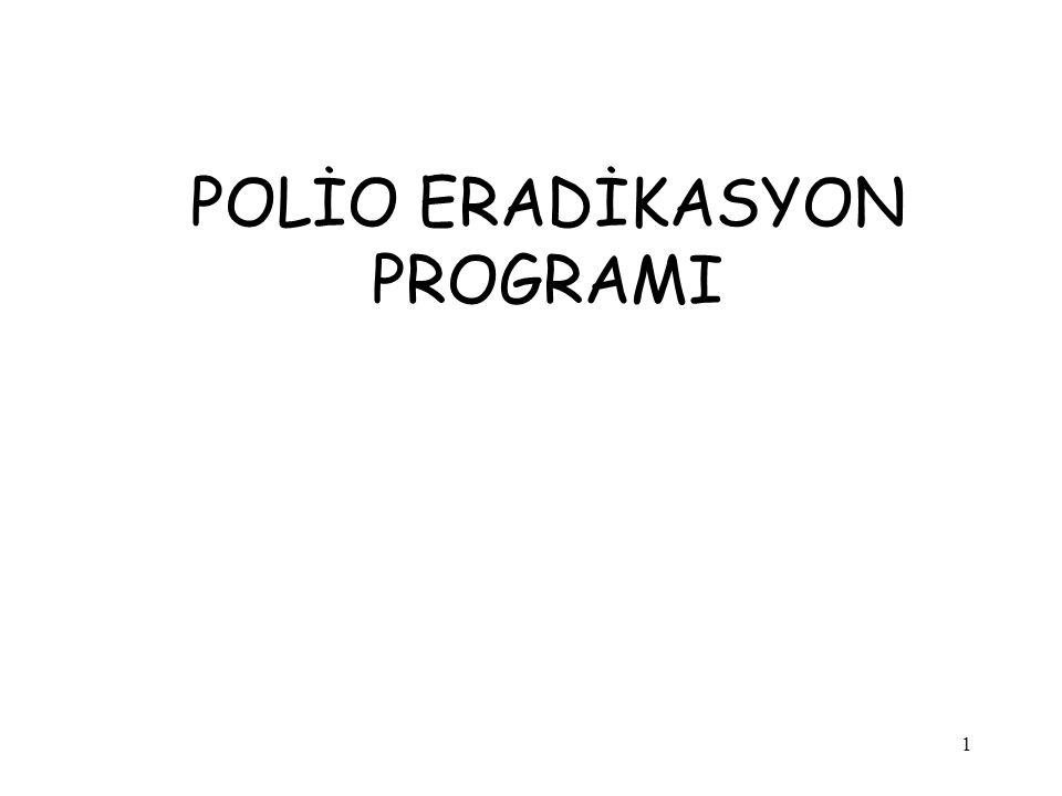 1 POLİO ERADİKASYON PROGRAMI