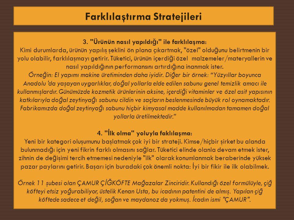 Farklılaştırma Stratejileri 3.