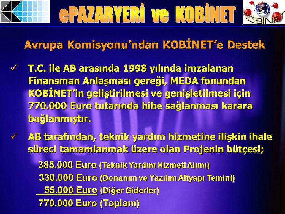 Avrupa Komisyonu'ndan KOBİNET'e Destek T.C.