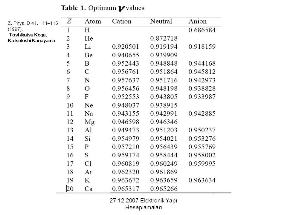 27.12.2007-Elektronik Yapı Hesaplamaları Z. Phys. D 41, 111–115 (1997), Toshikatsu Koga, Katsutoshi Kanayama