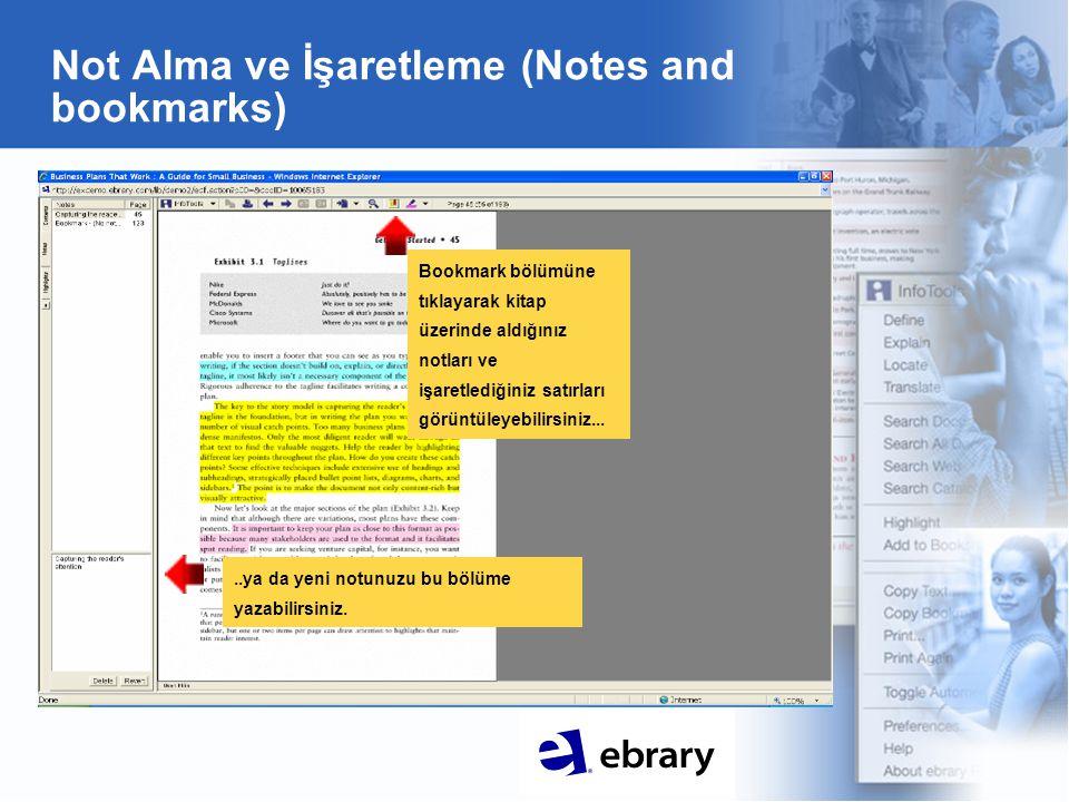Not Alma ve İşaretleme (Notes and bookmarks) Bookmark bölümüne tıklayarak kitap üzerinde aldığınız notları ve işaretlediğiniz satırları görüntüleyebil