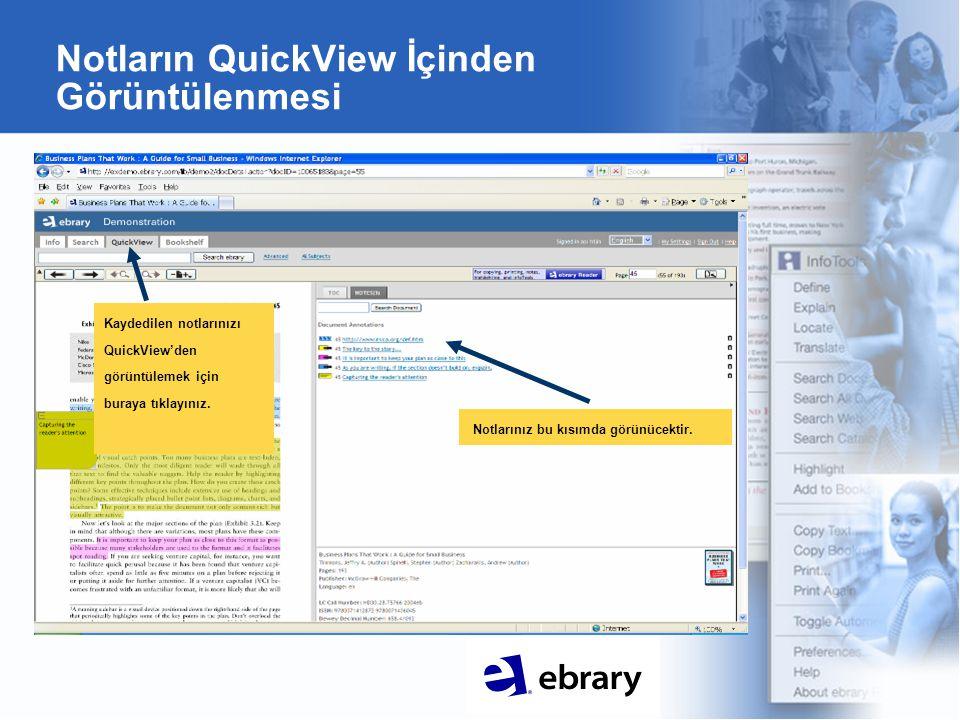 Notların QuickView İçinden Görüntülenmesi Notlarınız bu kısımda görünücektir. Kaydedilen notlarınızı QuickView'den görüntülemek için buraya tıklayınız