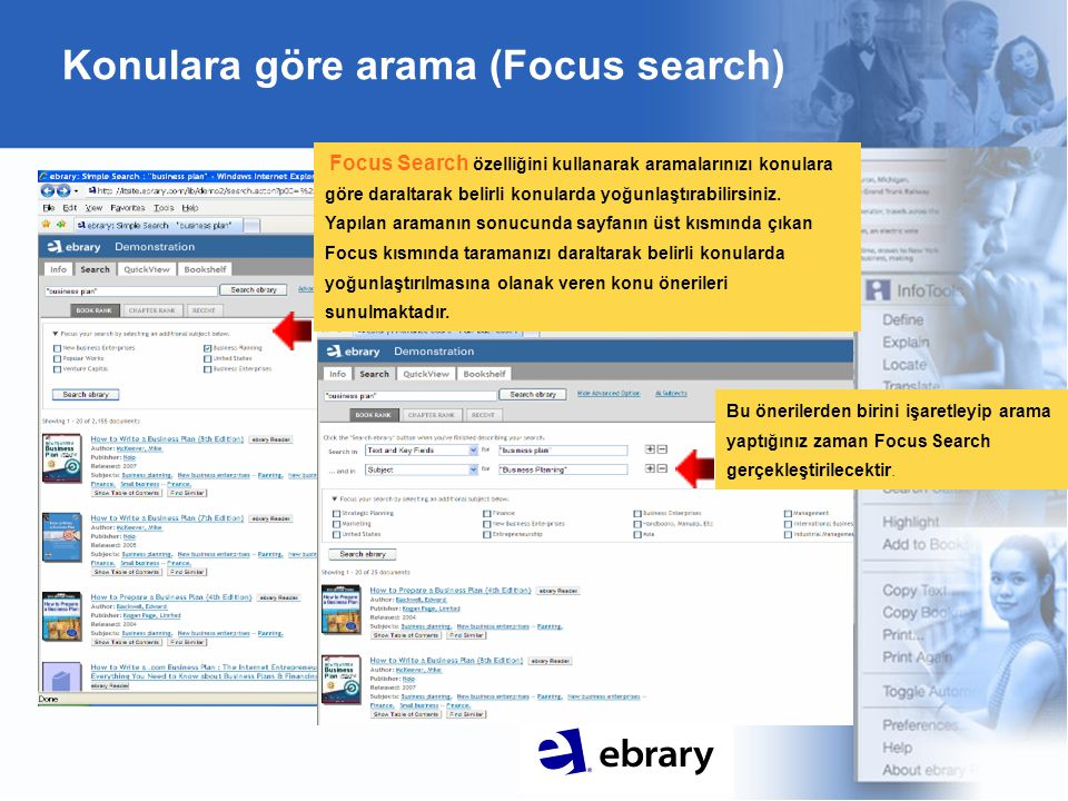 Konulara göre arama (Focus search) Bu önerilerden birini işaretleyip arama yaptığınız zaman Focus Search gerçekleştirilecektir.