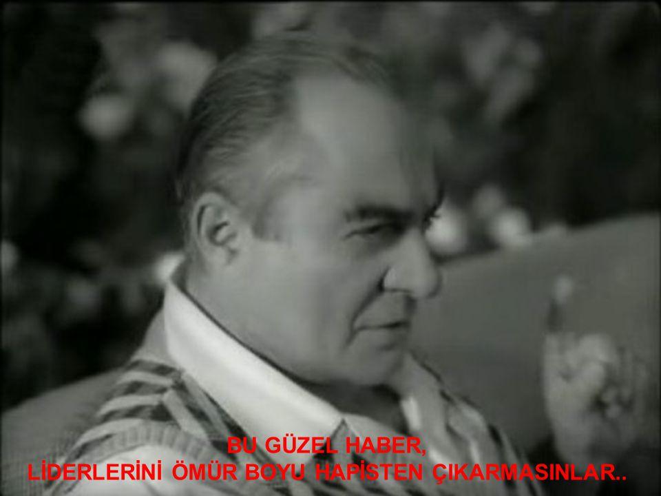 BU GÜZEL HABER, LİDERLERİNİ ÖMÜR BOYU HAPİSTEN ÇIKARMASINLAR..