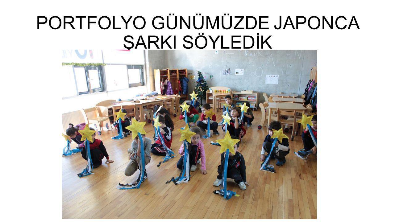 PORTFOLYO GÜNÜMÜZDE JAPONCA ŞARKI SÖYLEDİK
