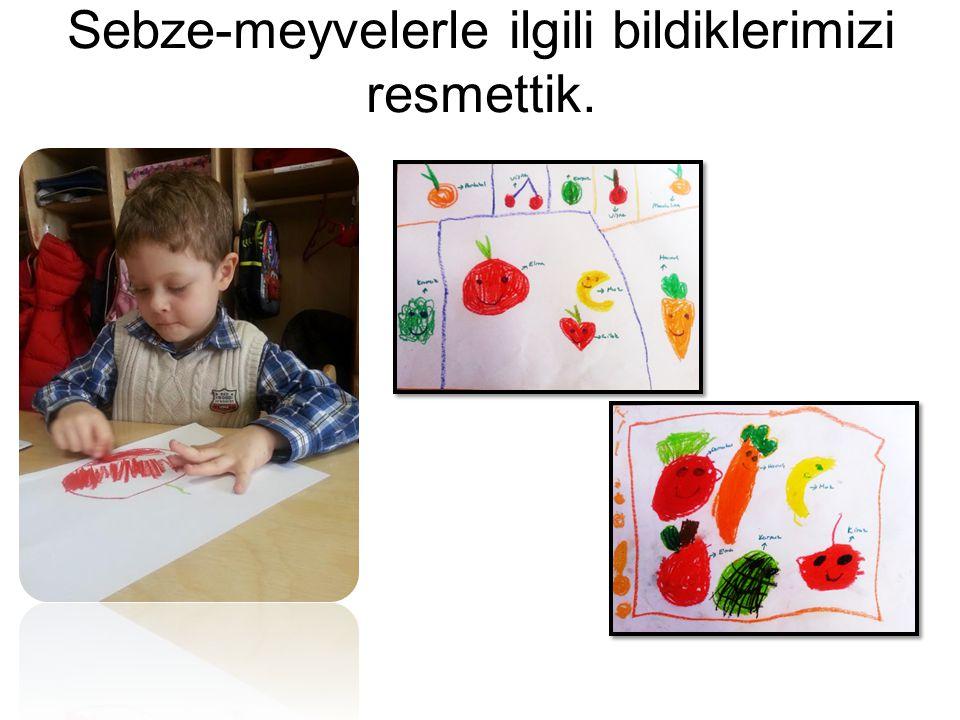 Sebze-meyvelerle ilgili bildiklerimizi resmettik.