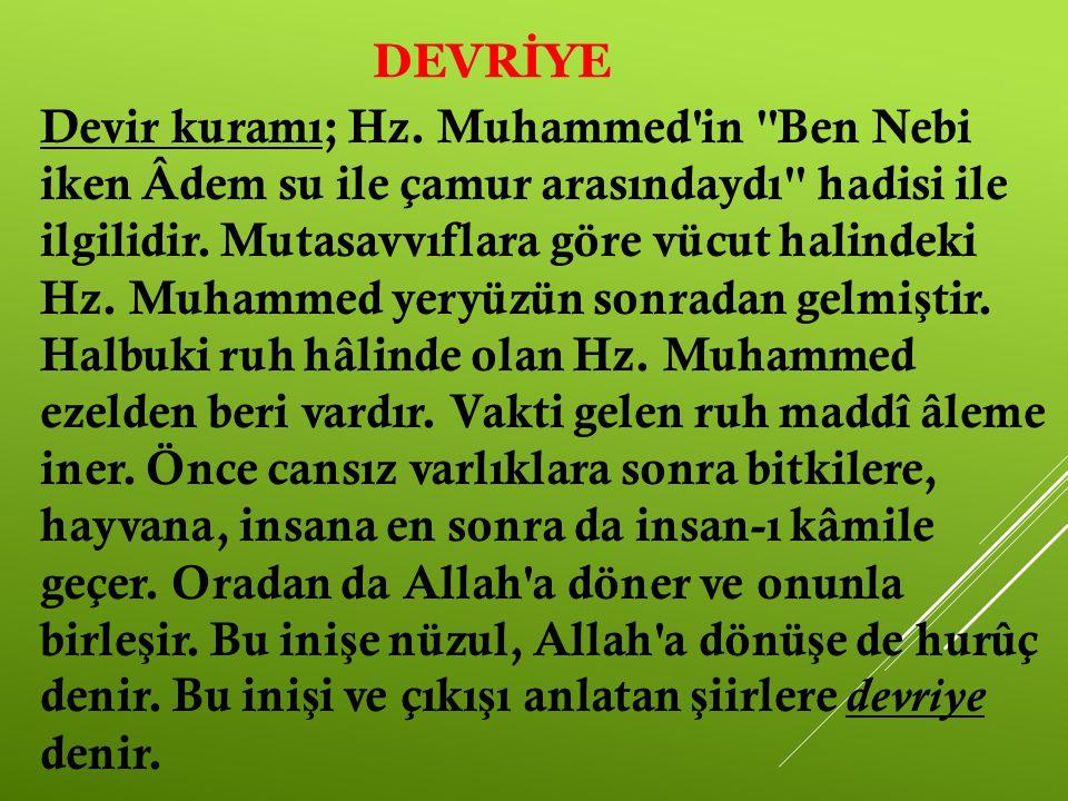 DEVRİYE Devir kuramı; Hz. Muhammed'in