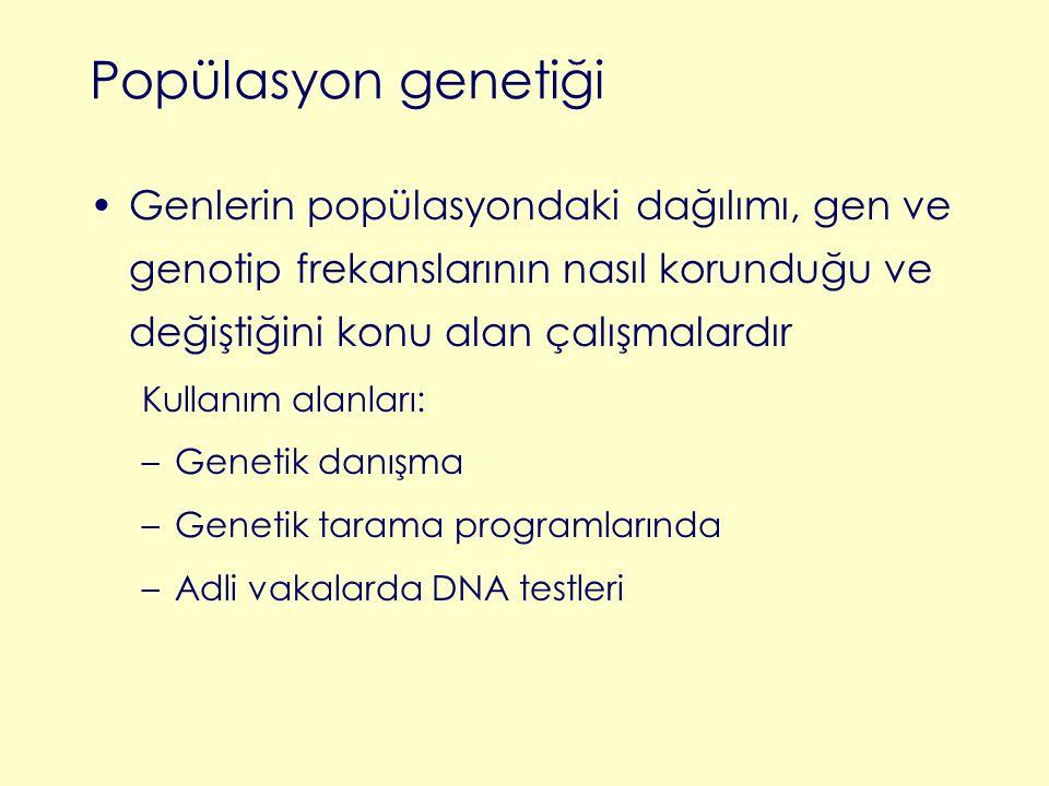 Popülasyon genetiği Genlerin popülasyondaki dağılımı, gen ve genotip frekanslarının nasıl korunduğu ve değiştiğini konu alan çalışmalardır Kullanım al