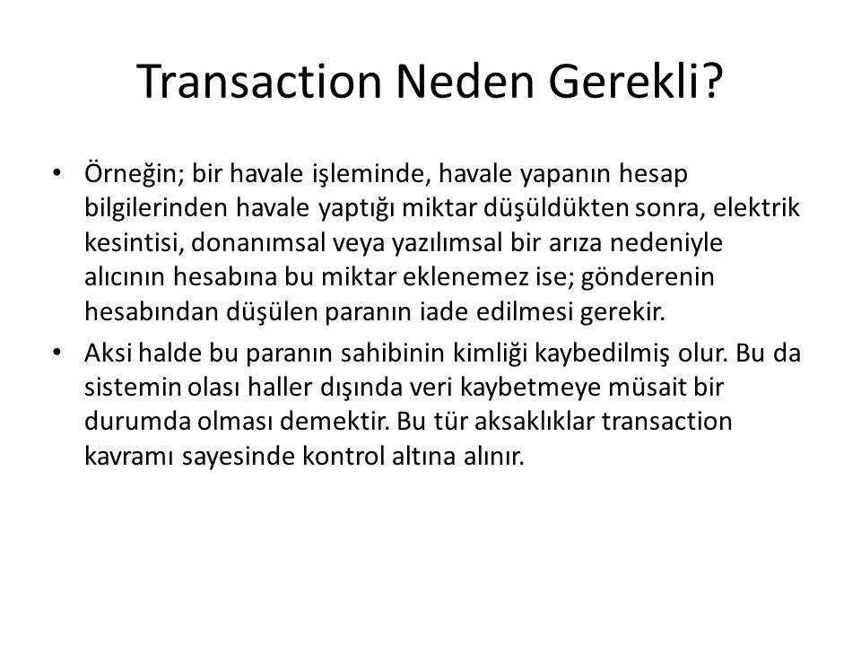 Transaction Neden Gerekli.