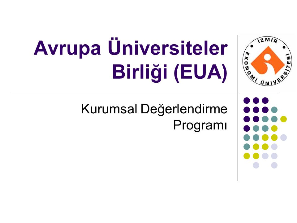 Avrupa Üniversiteler Birliği (EUA) Kurumsal Değerlendirme Programı