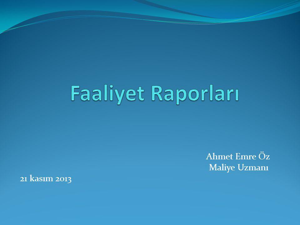 Ahmet Emre Öz Maliye Uzmanı 21 kasım 2013