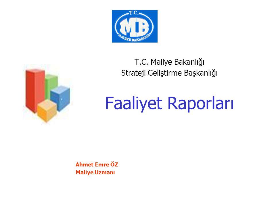 T.C. Maliye Bakanlığı Strateji Geliştirme Başkanlığı, 201112 Performans Sonuçları Analizi