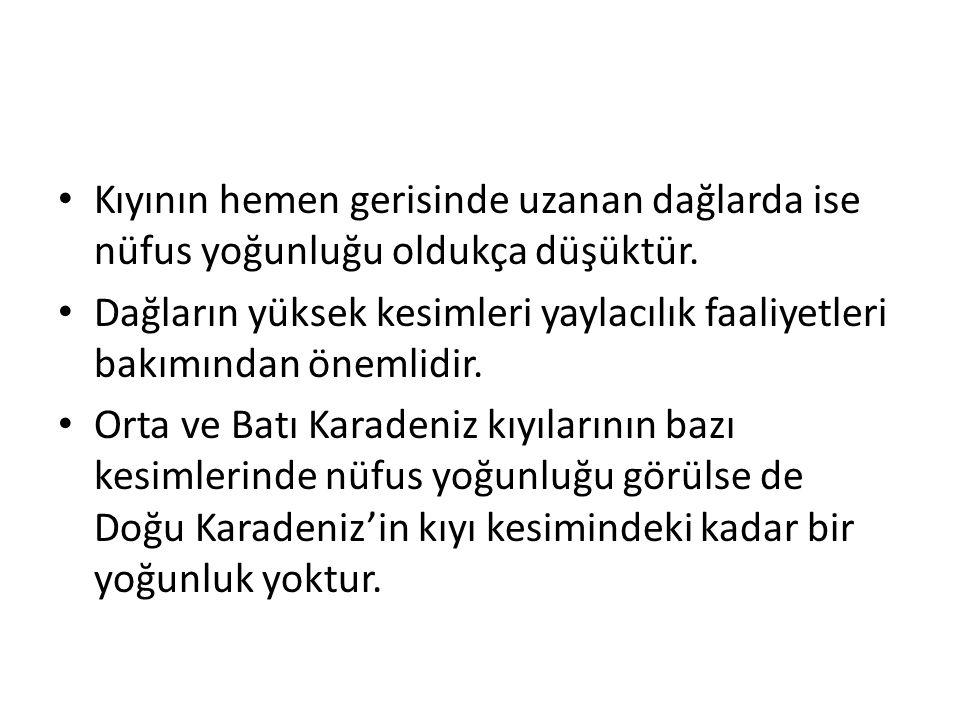 Türkiye'de Yerleşmenin Dağılışına Etki Eden Faktörler A) Fiziki Faktörler 1.