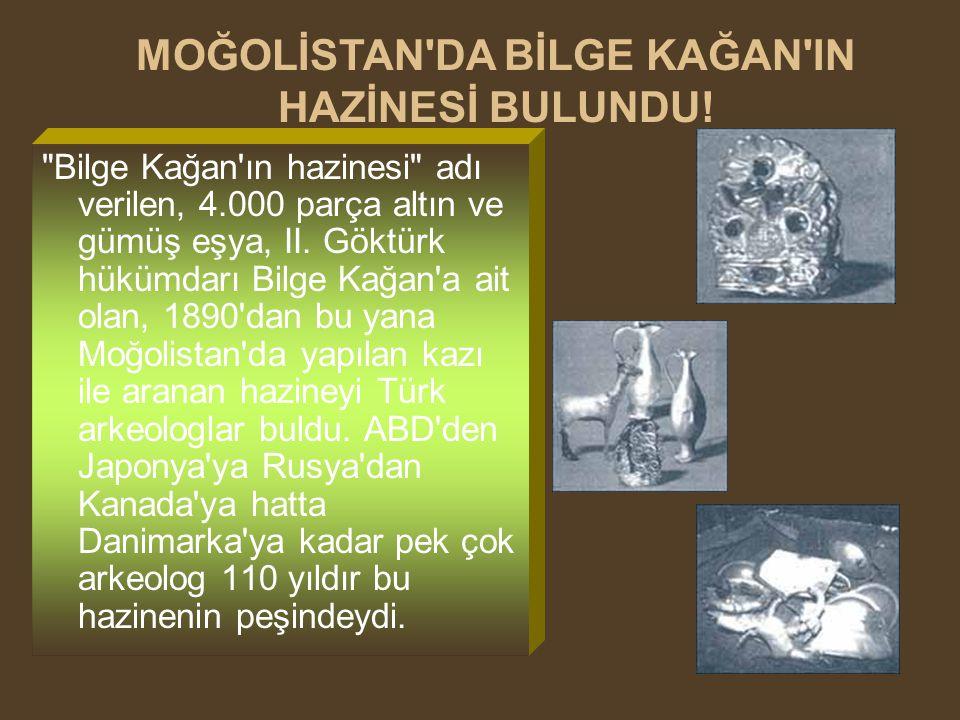 Bilge Kağan ın hazinesi adı verilen, 4.000 parça altın ve gümüş eşya, II.