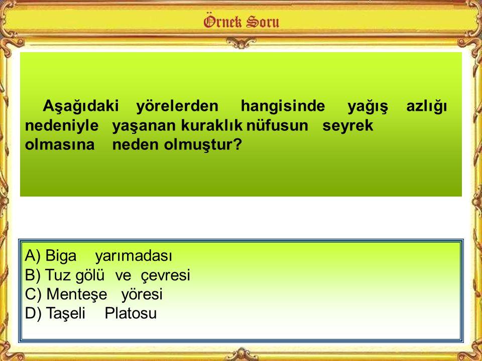 A) Tarım. B) Madencilik C) Ulaştırma D) Ormancılık Zonguldak'ın gelişmesini sağlayan sektör aşağıdakilerden hangisidir? SBS 2009