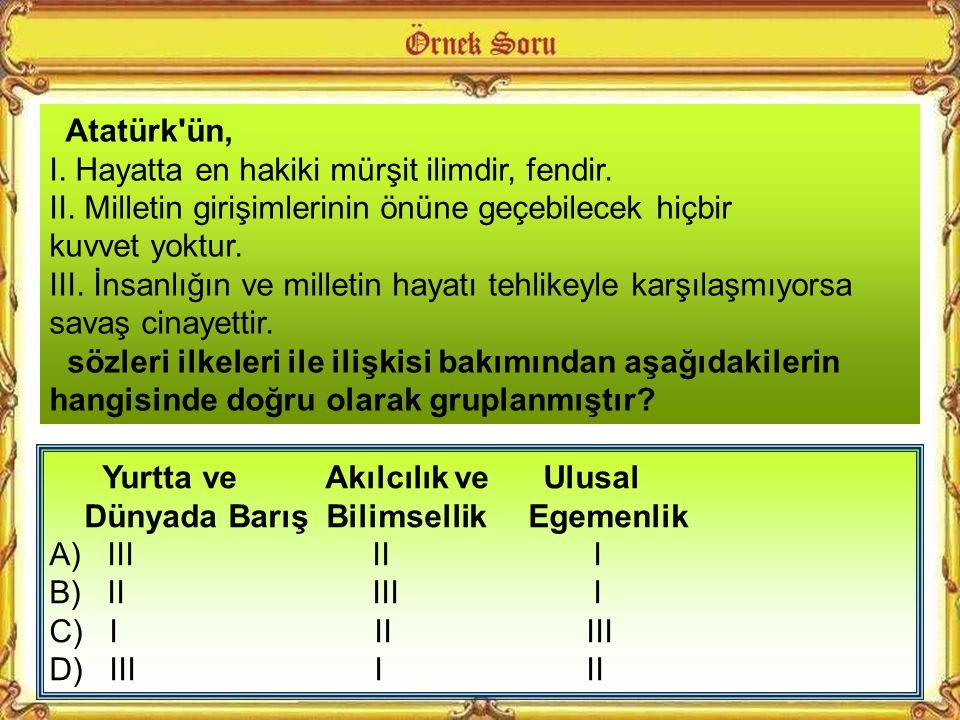 Mustafa Kemal'e göre, inkılaplar nasıl bir ortamda gerçekleştirilmiştir? Yurt düşmanlardan temizlendikten sonra neler yapılmış? Atatürk'ün inkılapları