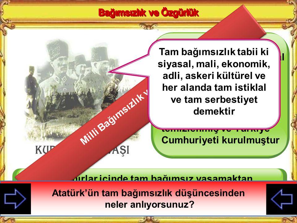 Modern Türkiye'nin oluşturulması için siyasal, ekonomik, toplumsal, eğitim ve kültür alanlarında ……………………..