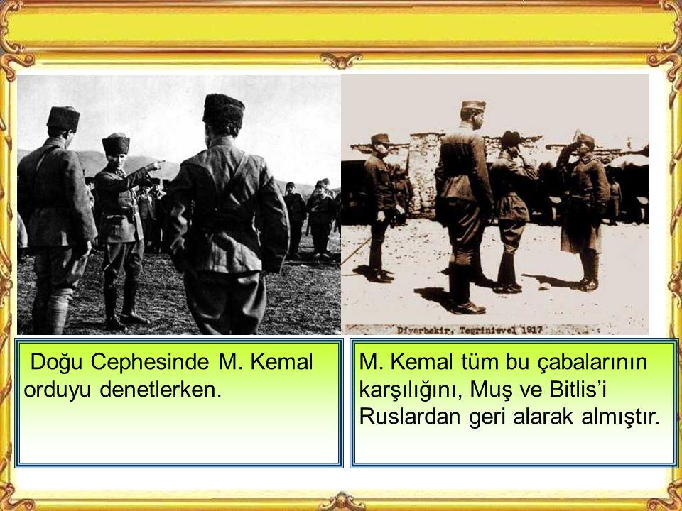  Şam  Manastır  Selanik  Trablusgarb  Gelibolu  Çanakkale  Muş, Bitlis Birinci Dünya Savaşında Ruslar Doğu Anadolu'yu işgal etmişti. Çanakkale'