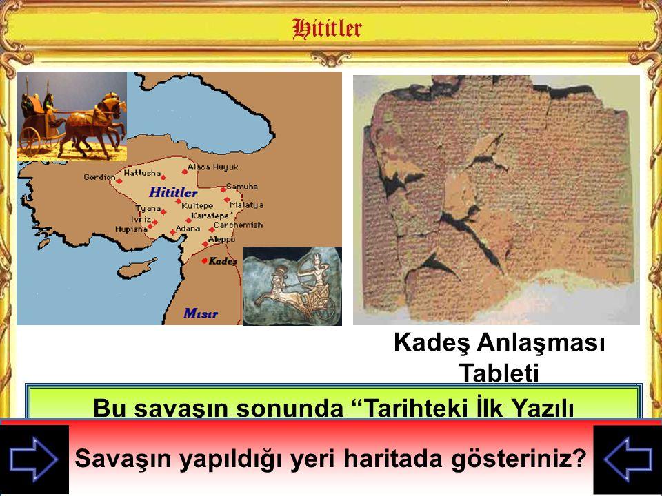 """Suriye hakimiyeti için Mısırlılarla M.Ö 1296'da KADEŞ SAVAŞI'nı yaptılar Bu savaşın sonunda """"Tarihteki İlk Yazılı Anlaşma"""" olan 1280 Kadeş Anlaşması i"""