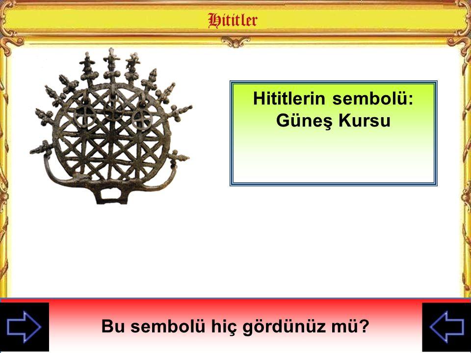 Hititlerin sembolü: Güneş Kursu Bu sembolü hiç gördünüz mü?