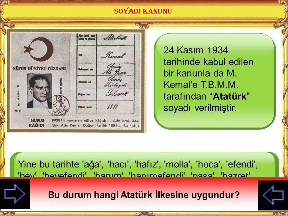 24 Kasım 1934 tarihinde kabul edilen bir kanunla da M.