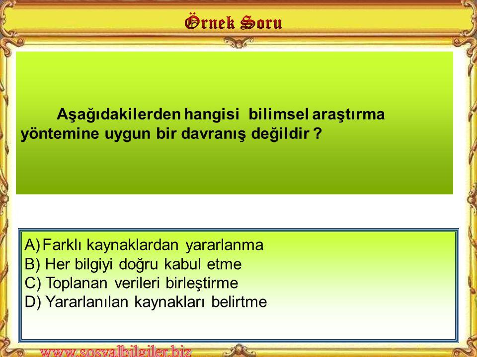 A) Araştırılacak konuyu belirleme B) Elde edilen bilgileri sınıflandırma C) Araştırma konusu ile ilgili bilgi toplama D) Araştırma konusu ile ilgili v