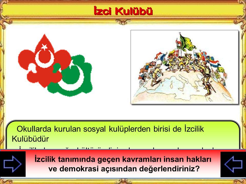 Sosyal Kulüpler (eğitsel kollar) okulda demokrasiyi uygulamak için yani çocuklara demokrasi kavramını öğretmek için kullanılır.