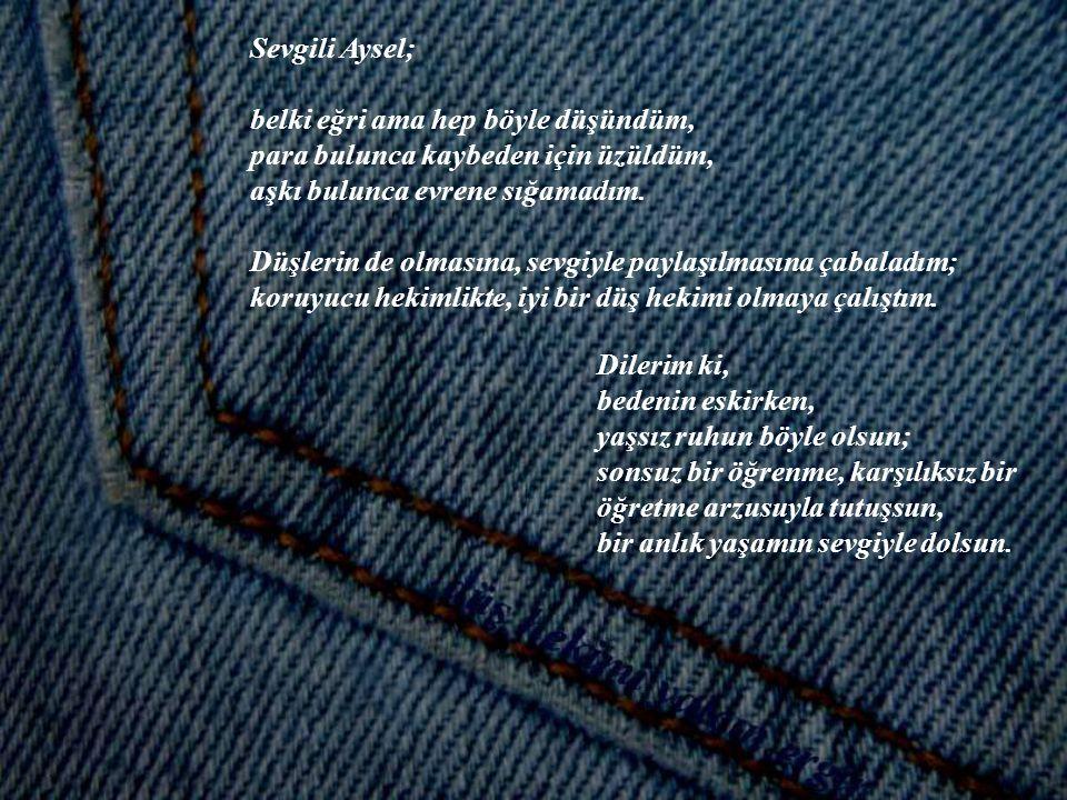 Beden bir giysidir; zamanla değişir, eskir, solup delinebilir ve sonunda dünya çöplüğüne terk edilir.