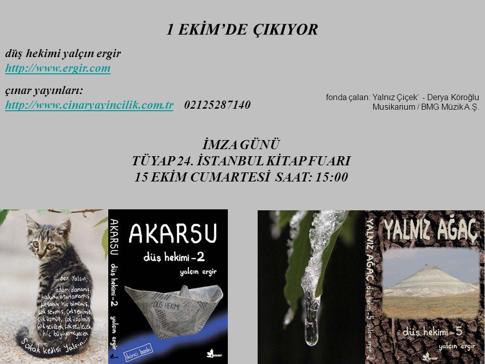 1 EKİM'DE ÇIKIYOR düş hekimi yalçın ergir http://www.ergir.com & fonda çalan: Yalnız Çiçek' - Derya Köroğlu Musikarium / BMG Müzik A.Ş.