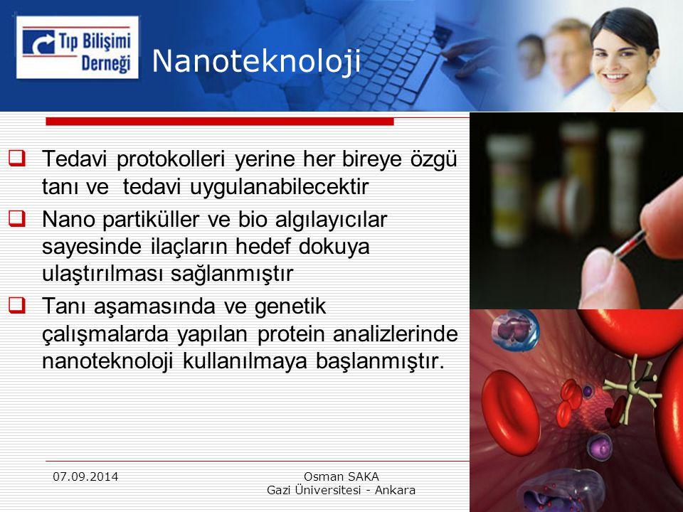 Nanoteknoloji  Tedavi protokolleri yerine her bireye özgü tanı ve tedavi uygulanabilecektir  Nano partiküller ve bio algılayıcılar sayesinde ilaçlar