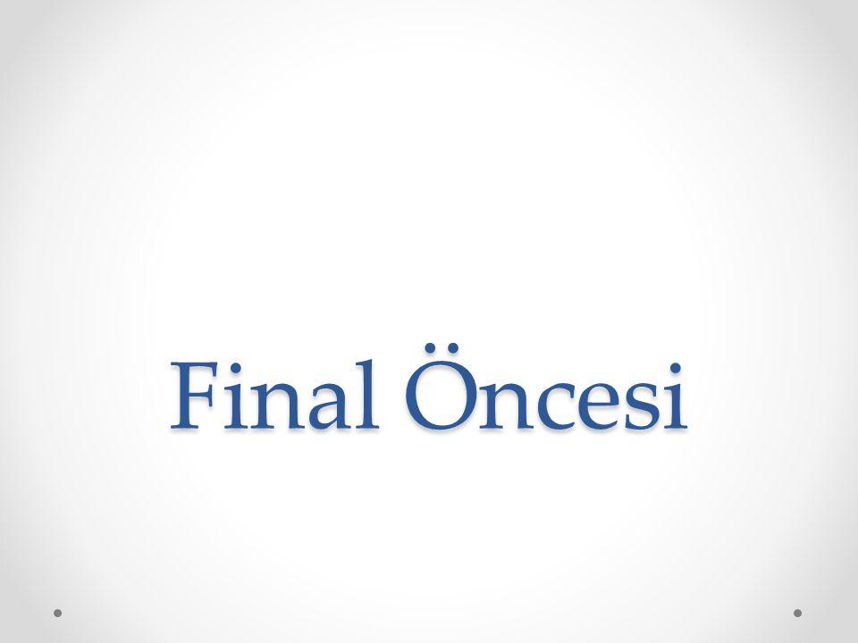 Final Öncesi
