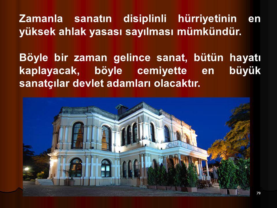 Aziz Balkan Sunumları 79 Zamanla sanatın disiplinli hürriyetinin en yüksek ahlak yasası sayılması mümkündür. Böyle bir zaman gelince sanat, bütün haya