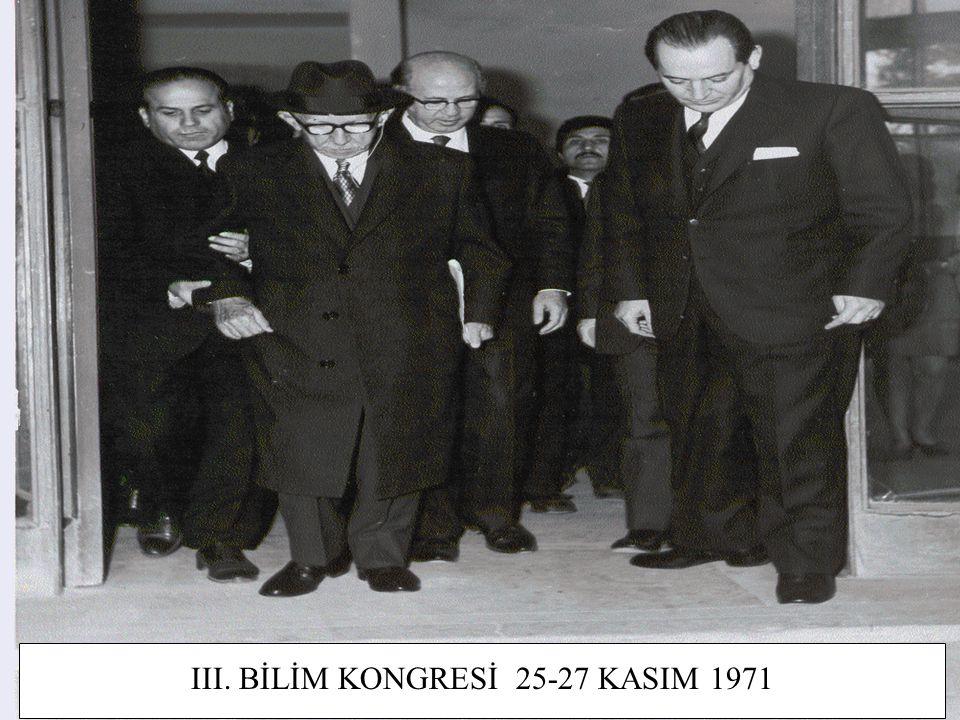 29 III. BİLİM KONGRESİ 25-27 KASIM 1971