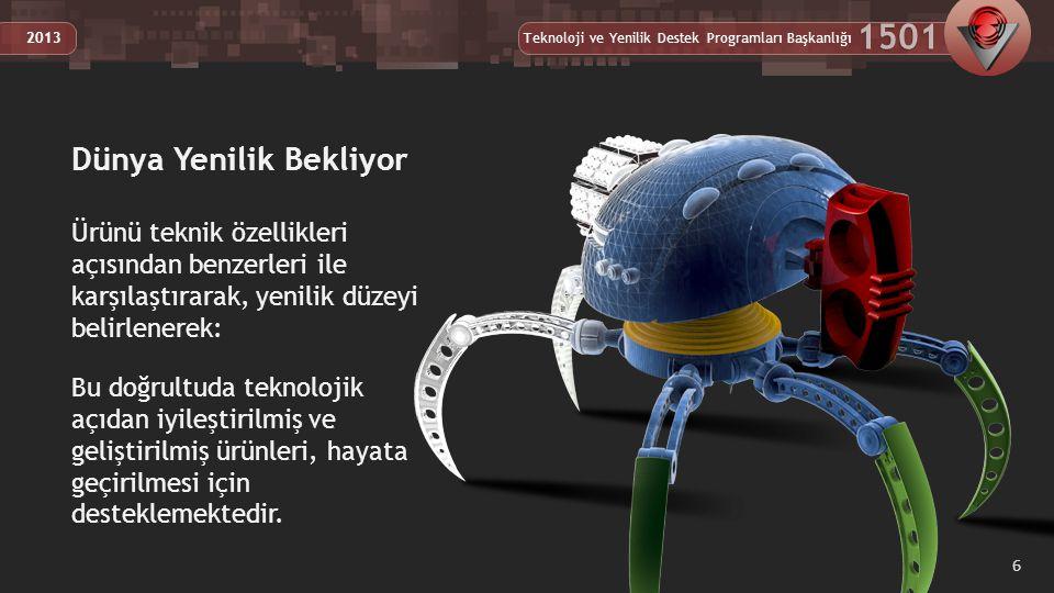 Teknoloji ve Yenilik Destek Programları Başkanlığı 1501 2013 Ar-Ge alanındaki danışmanlık, test, analiz vb.