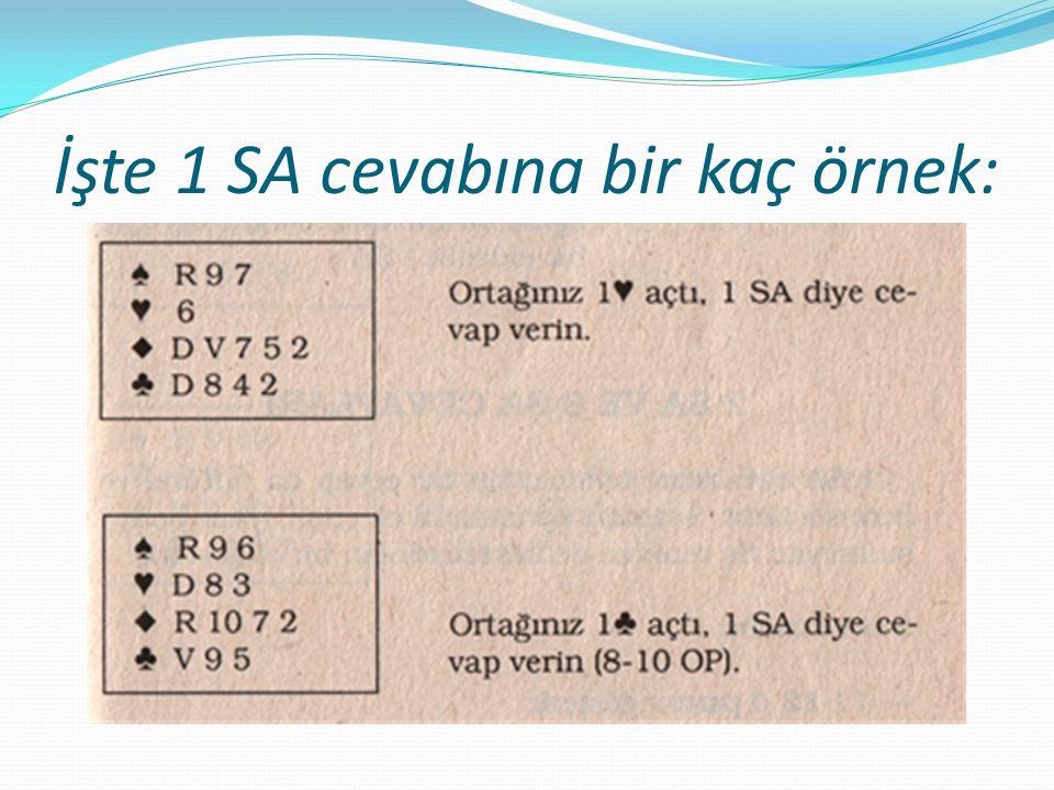 İşte 1 SA cevabına bir kaç örnek: